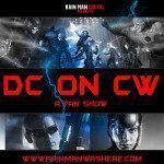 DC on CW is the Podcast You Need