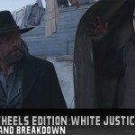 Hell on Wheels Edition: White Justice