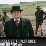 Hell on Wheels Edition: Struck