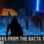 From The Bacta Tank: August 28, 2015