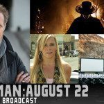 Rain Man: 08/22/15 Uncensored Show