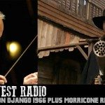 Weird West Radio: (Django 1966) + Western Movie News