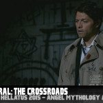 Supernatural: The Crossroads – Lazarus Rising (Angel Mythology)