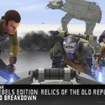 Star Wars Rebels Edition: Relics of the Old Republic