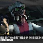 Star Wars Rebels Edition:  Brothers Of The Broken Horn