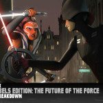 Star Wars Rebels Edition: The Future of the Force
