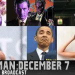 Rain Man: 12/07/15 Uncensored Show