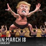 Rain Man: 03/18/16 Uncensored Show