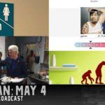 Rain Man: 05/04/16 Uncensored Show