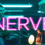 Critique Revolve: 'Nerve' Review