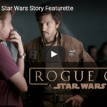 A brand new featurette for ROGUE ONE: A STAR WARS STORY