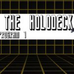 Star Trek: From the Holodeck – Program 1