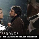 The Crossroads Videocast (EP5): 'The Colt and Mythology PT. 1'