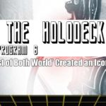 Star Trek: From the Holodeck – Program 6: How 'The Best of Both Worlds' Created an Icon