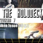 Star Trek: From the Holodeck – Program 7: Mirror Broken