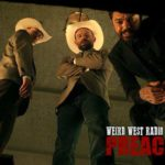Weird West Radio: Preacher Edition – 'El Valero'