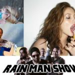 Rain Man Show: July 3, 2017 – Eco Friendly Good Time, Bill O'Reilly Doesn't Know How to Podcast