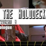 Star Trek: From the Holodeck – Program 8: The Q Prologue