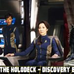 From the Holodeck: Star Trek Discovery Edition – Klingon changes will be explained