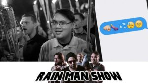 Rain Man Show: August 18, 2017 – The media is out of control, Thomas knows Game of Thrones