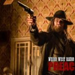 Weird West Radio: Preacher Edition – 'Sokosha'