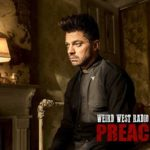 Weird West Radio: Preacher Edition – 'Holes'